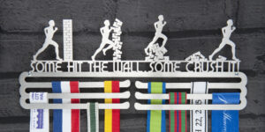 Some hit the wall. Some crush it - Medal Hanger and Medal Displays from The Runners Wall
